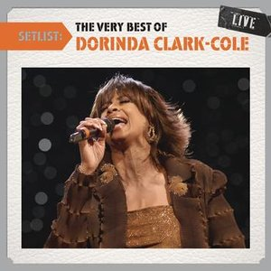 """Setlist: The Very Best Of Dorinda Clark-Cole LIVE""的封面"