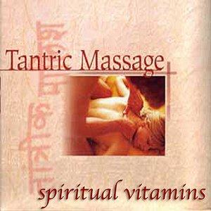 Image for 'Spiritual Vitamins 3 - Tantric Massage'