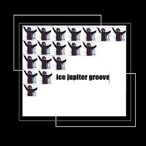 Image for 'Ice Jupiter Groove'