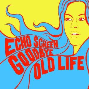 Imagen de 'Goodbye Old Life'
