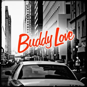 Image for 'Buddy Love'