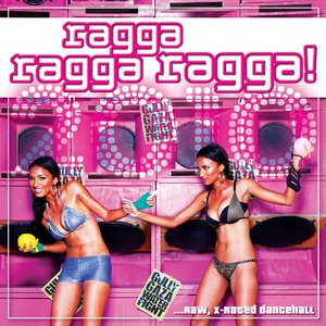 Image for 'Ragga Ragga Ragga 2010'