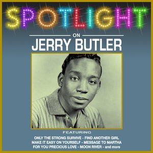 Image for 'Spotlight On Jerry Butler'