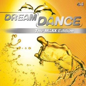 Image for 'Dream Dance 44 - The Maxx Edition'