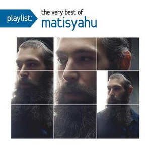 Image for 'Playlist: The Very Best Of Matisyahu'