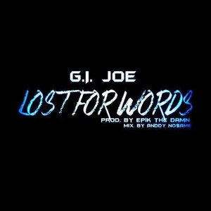 Image for 'Lost for Words (Prod. By Epik the Dawn) - Single'