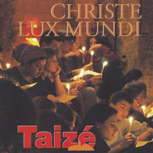Image for 'Christe Lux Mundi'