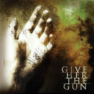 Image for 'Give Her The Gun'