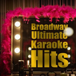 Bild für 'Broadway Ultimate Karaoke Hits'