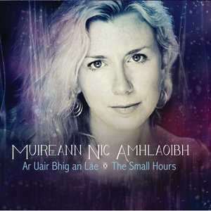 Image for 'Ar Uair Bhig An Lae - The Small Hours'