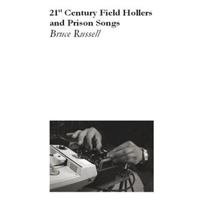 Image for '21st Century Field Hollers and Prison Songs'