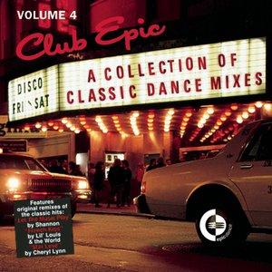 Imagen de 'Club Epic - A Collection Of Classic Dance Mixes: Volume 4'