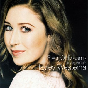 Image for 'River Of Dreams - The Very Best of Hayley Westenra'