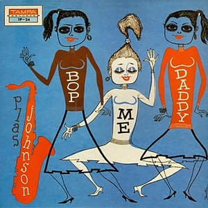 Image for 'Bop Me Daddy'