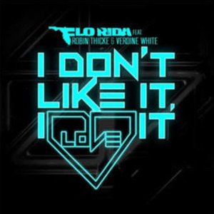 Immagine per 'I Don't Like It, I Love It (feat. Robin Thicke & Verdine White)'