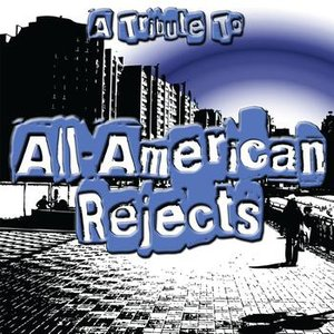 Image for 'A Tribute To The All-American Rejects'