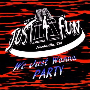 Image for 'We Just Wanna Party'