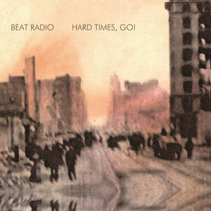 Image for 'Hard Times, Go!'