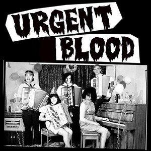 Image for 'URGENT BLOOD (2010)'