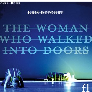 Image for 'Defoort: The Woman Who Walked Into Doors'