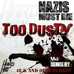 Image for 'Too Dusty'