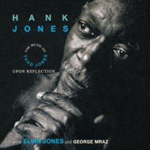 Image for 'Upon Reflection: The Music Of Thad Jones'