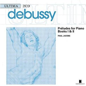 Bild för 'Debussy: Preludes for Piano, Books I & II'