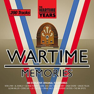 Image for 'The Wartime Years - Wartime Memories'