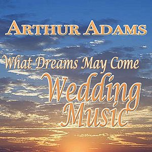 Image for 'What Dreams May Come, Wedding Music'