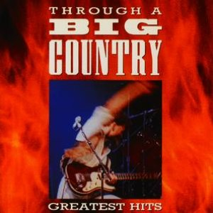 Image for 'Through A Big Country'