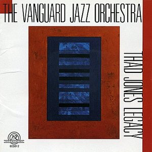 Image for 'The Vanguard Jazz Orchestra: Thad Jones Legacy'