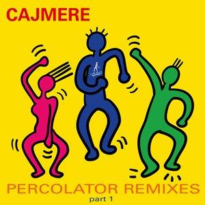 Image for 'Percolator Remixes Part 1'