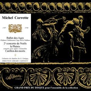 Image for 'Corrette: Ballet des Ages - Concerto de Noels No. 2 - Le Phenix - Carillon des morts'