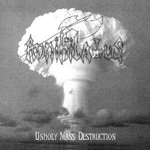 Bild für 'Unholy Mass Destruction'