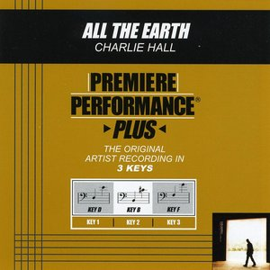 Image for 'All The Earth (Premiere Performance Plus Track)'