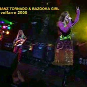 Image for 'Franz Tornado & Bazooka Girl'