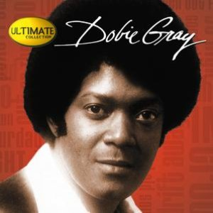 Image for 'Ultimate Collection:  Dobie Gray'