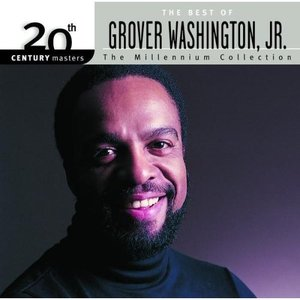 Imagen de '20th Century Masters: The Millennium Collection: Best Of Grover Washington Jr.'