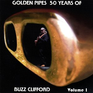 Image for 'Golden Pipes, 50 Years of Buzz Clifford'
