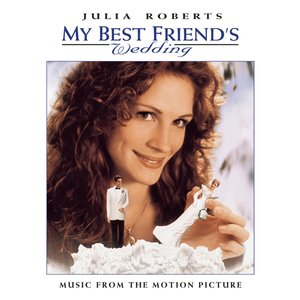 Image for 'My Best Friend's Wedding'