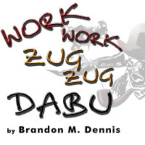 Image for 'Work Work, Zug Zug, Dabu (Single)'