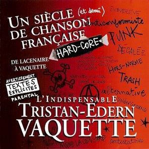 Image for 'Un Siècle (et demi) de Chanson Française Hard-Core'