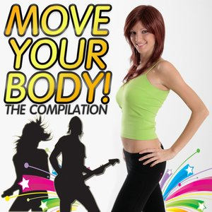 Image for 'Move Your Body : The Compilation'