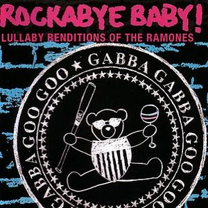 Bild för 'Rockabye Baby! Lullaby Renditions of The Ramones'