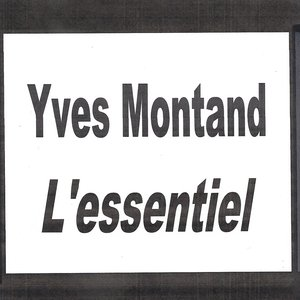 Image for 'Yves Montand - L'essentiel'