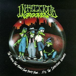 Image pour 'The Plague That Makes Your Booty Move... It's The Infectious Grooves'