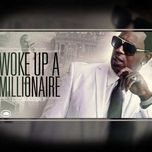 Image for 'Woke Up a Millionaire'