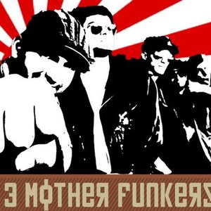 Image for '3 Mother Funkers'