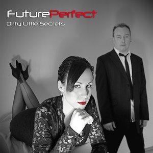 Image for 'Dirty Little Secrets'