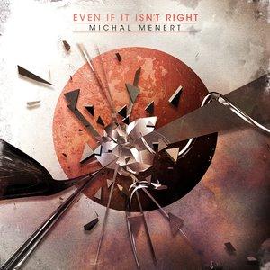 """Even If It Isn't Right""的封面"